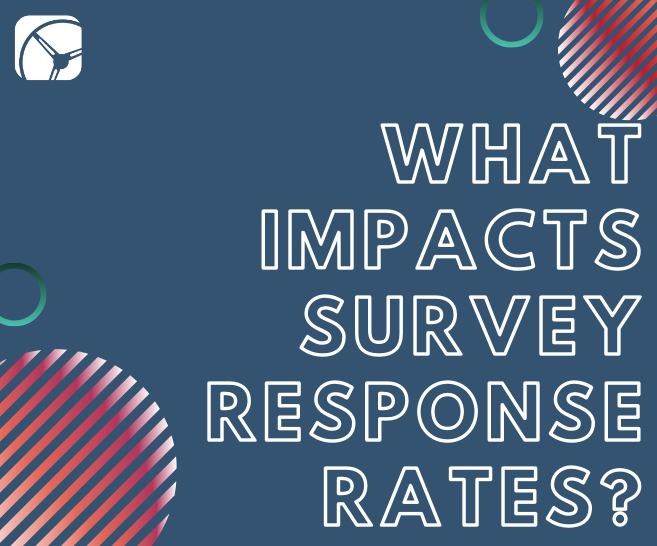 What Impacts Survey Response Rates? | A Closer Look