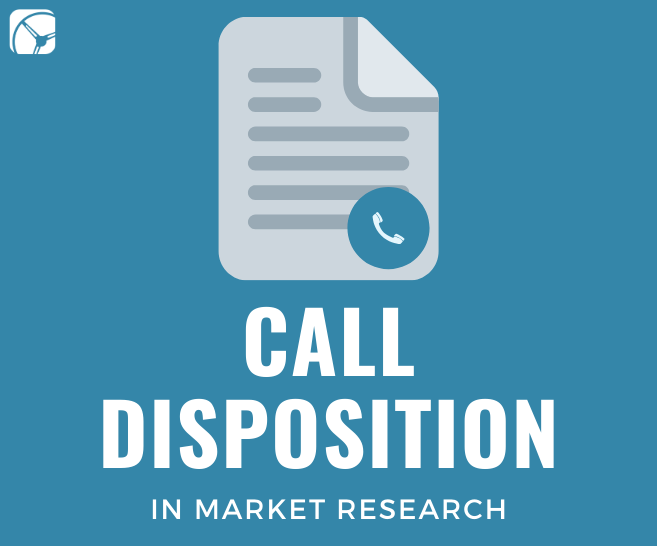 What is a Call Disposition in Market Research?