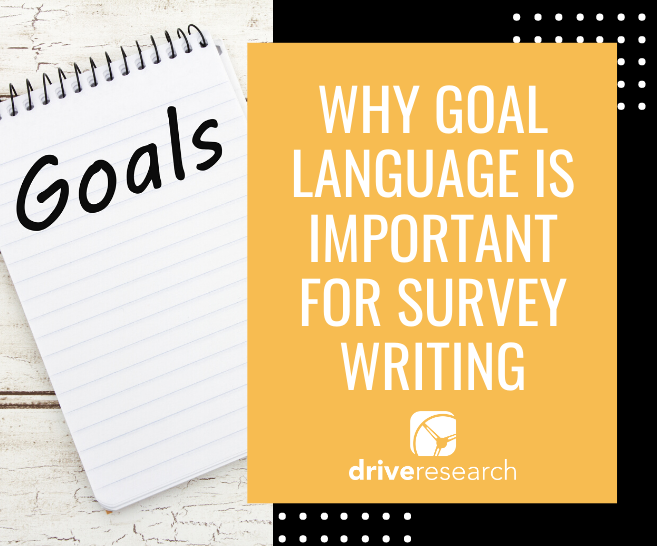 Why Goal Language is Important for Survey Writing