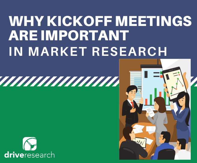 Why Kickoff Meetings are Important in Market Research