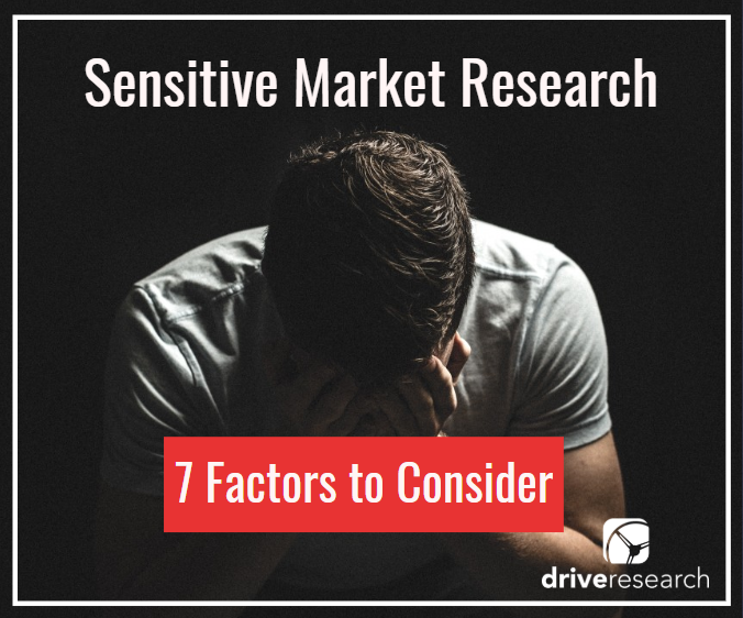 Sensitive Topics in Market Research | 7 Factors to Consider