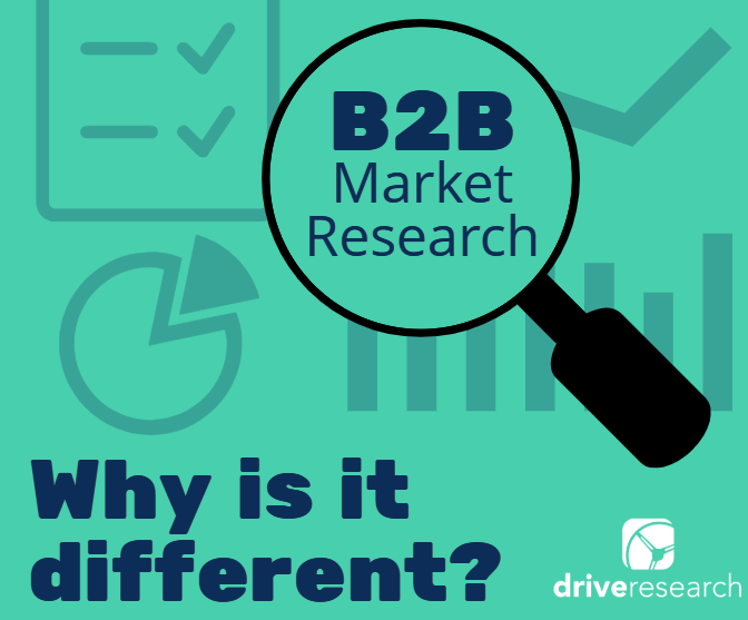Why B2B Research is Different | B2B Market Research Company