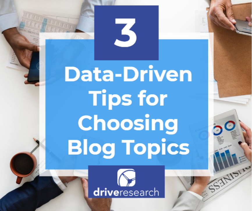 data driven tips for choosing blog post topics