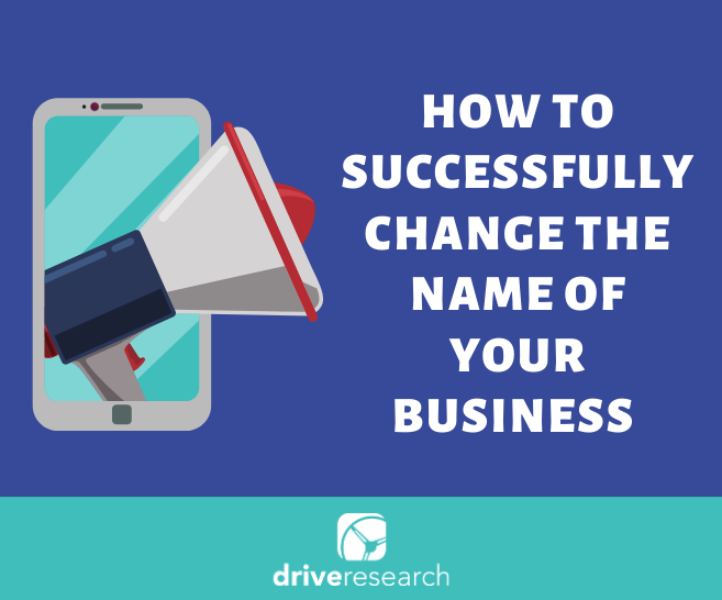 How to Successfully Change the Name of Your Business or Brand