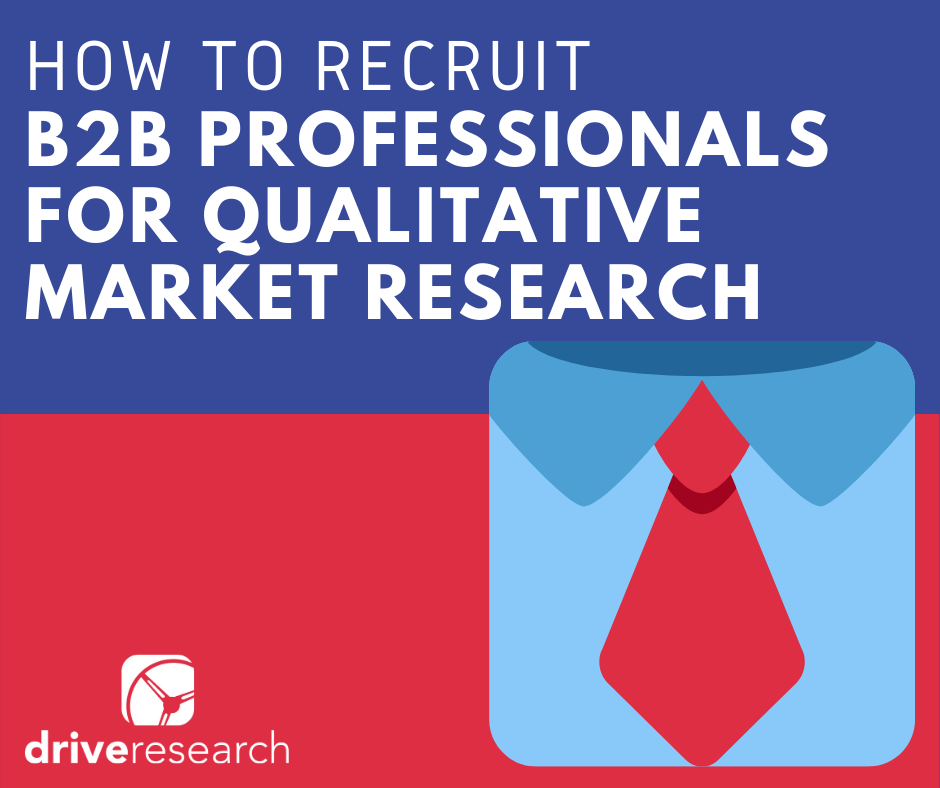 Case Study: How to Recruit B2B Professionals for Qualitative Market Research