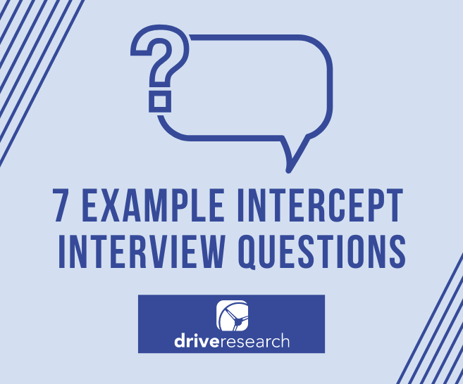 7 Example Intercept Interview Questions | Intercept Survey Company