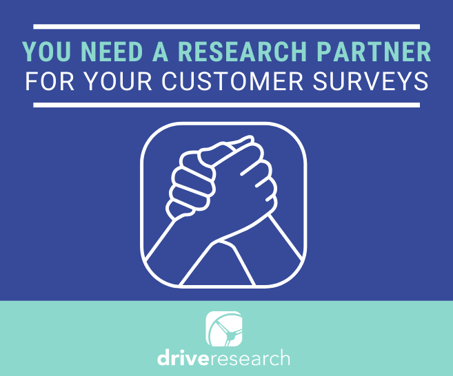 Why You Need a Research Partner for Your Customer Satisfaction Surveys