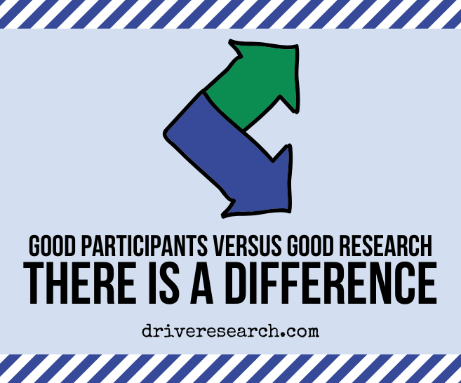 Good Participants Versus Good Research: There's a Difference