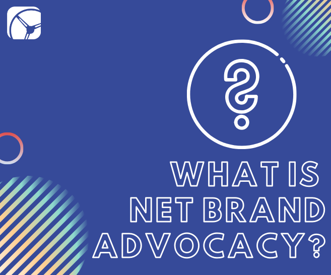 What is Net Brand Advocacy (NBA) in Market Research?