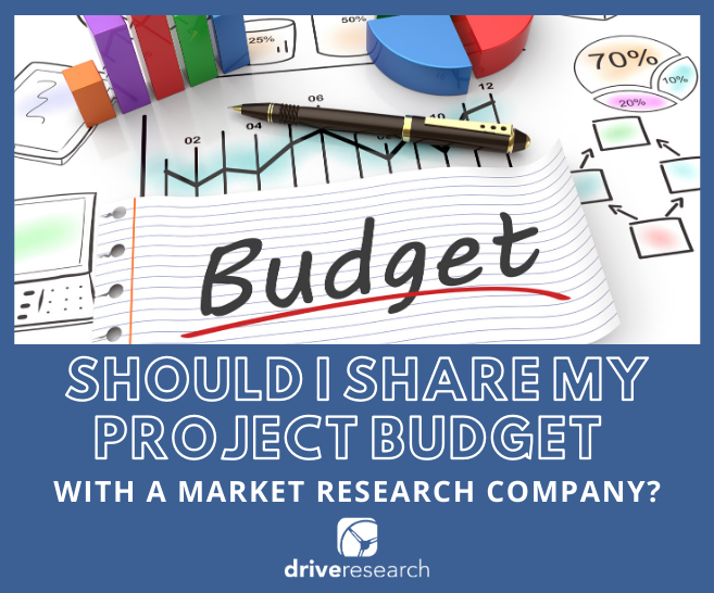Should I Share My Project Budget with a Market Research Company?