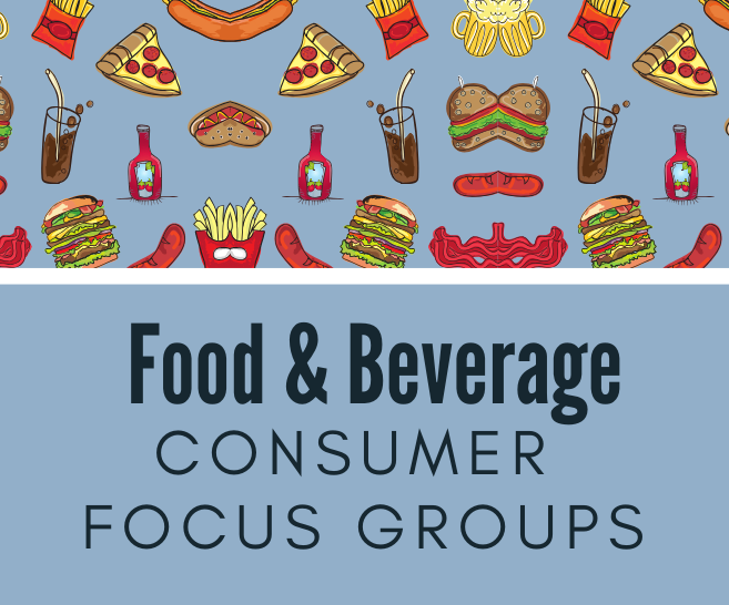 Food and Beverage Consumer Focus Groups | How Does the Process Work?