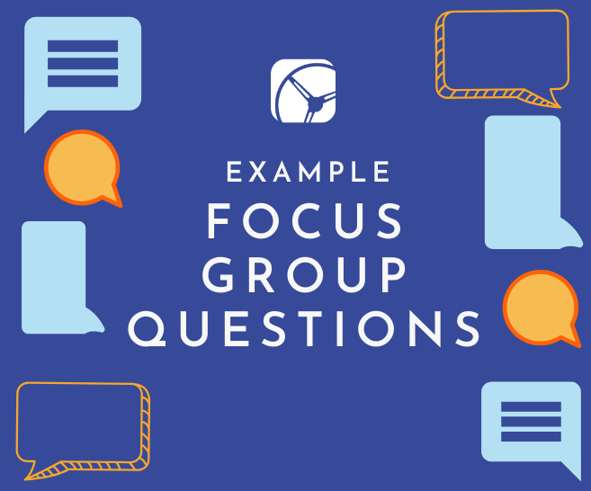 Example Focus Group Questions | What Should Be Included in a Moderators Guide?
