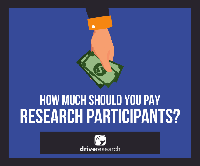 How Much Should You Pay Participants in Market Research?