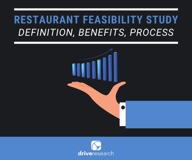 Restaurant Feasibility Study: Explaining the Definition, Benefits, and Process