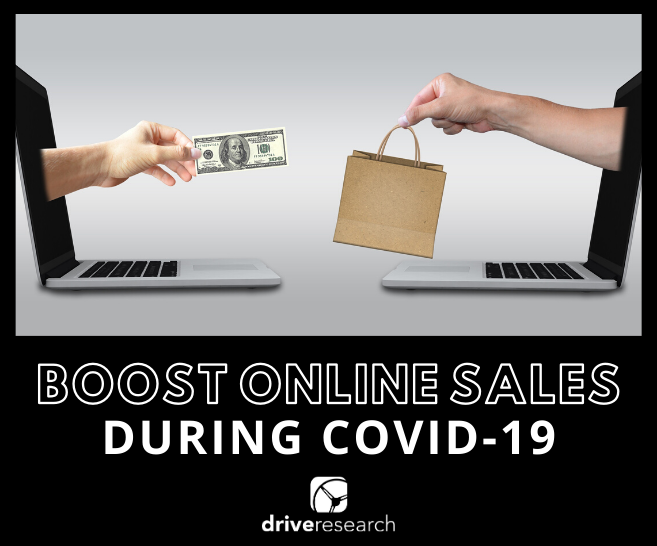 4 Market Research Tips to Boost Online Sales During COVID-19