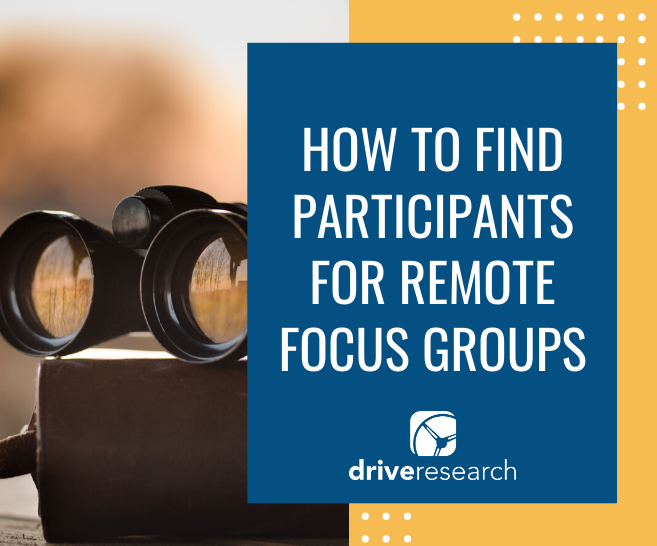How to Find Participants for Remote Focus Groups