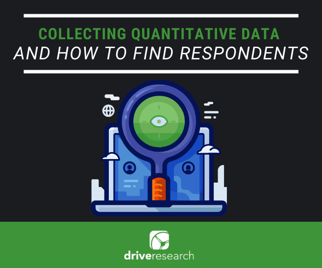 Quantitative Data Collection Methods – And How to Find Respondents