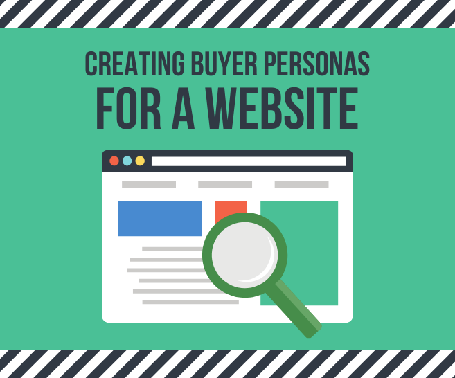 How to Create Buyer Personas for a Website
