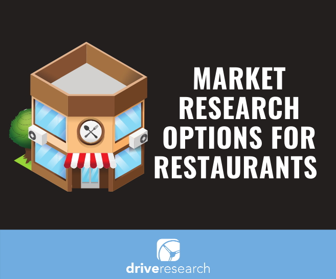 Market Research Options for Restaurants | 10 Methodologies for the Dining Industry