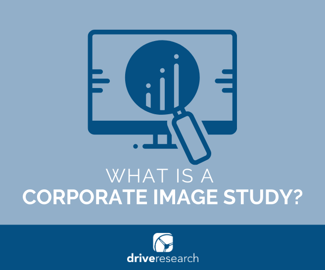Corporate Image Study | Market Research Firm
