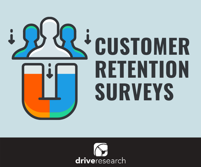 Customer Retention Surveys: Definition, Benefits, Process and Sample Questions