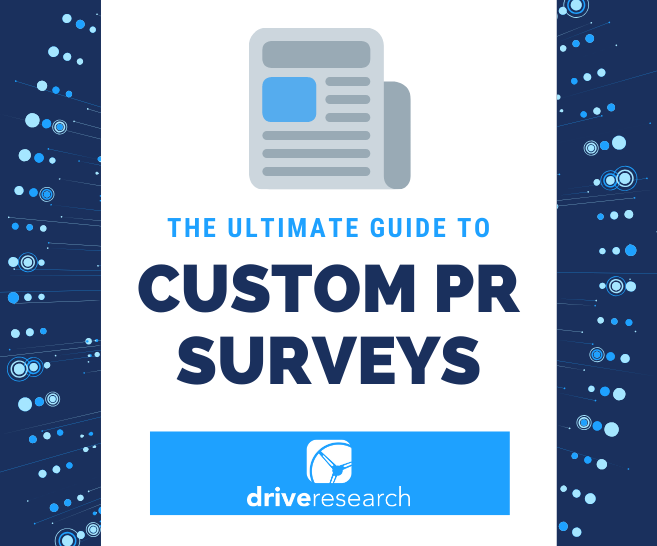 The Ultimate Guide to Custom PR Surveys | PR Polling Company