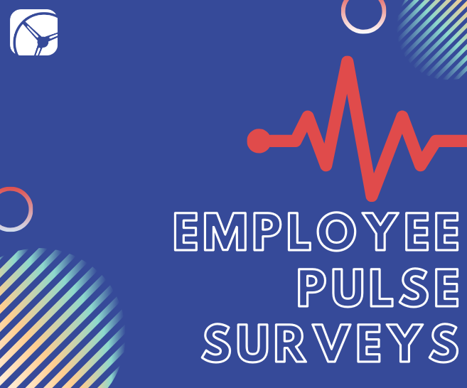 Employee Pulse Surveys: Definition, Benefits, and Process