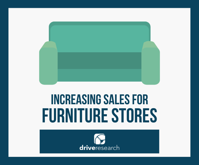 using market research to increase furniture store sales