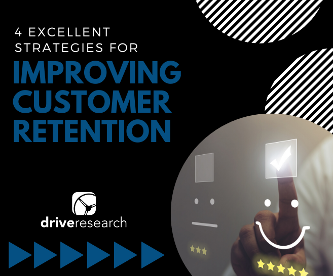 4 Excellent Strategies for Improving Customer Retention in 2020
