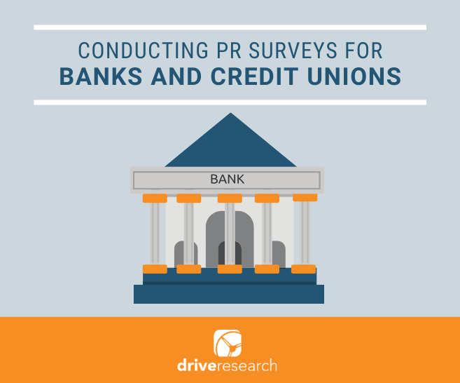 Blog: PR Surveys for Financial Institutions | Process, Examples, & Sample Questions