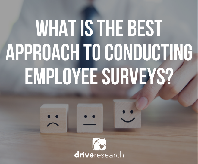 What is the Best Approach to Conducting Employee Surveys?