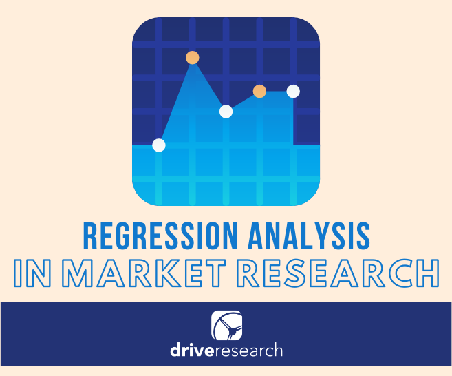 REGRESSION ANALYSIS IN MARKET RESEARCH