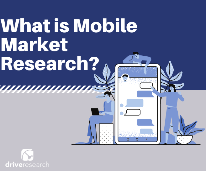 Blog image: What is Mobile Market Research (MMR)?