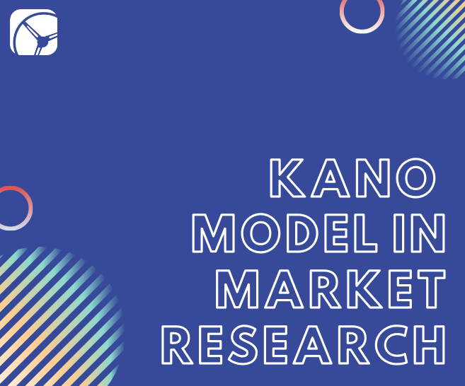 Blog: What is the Kano Model in Market Research?