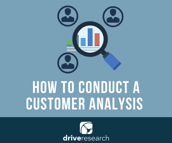 Blog: How to Conduct a Customer Analysis