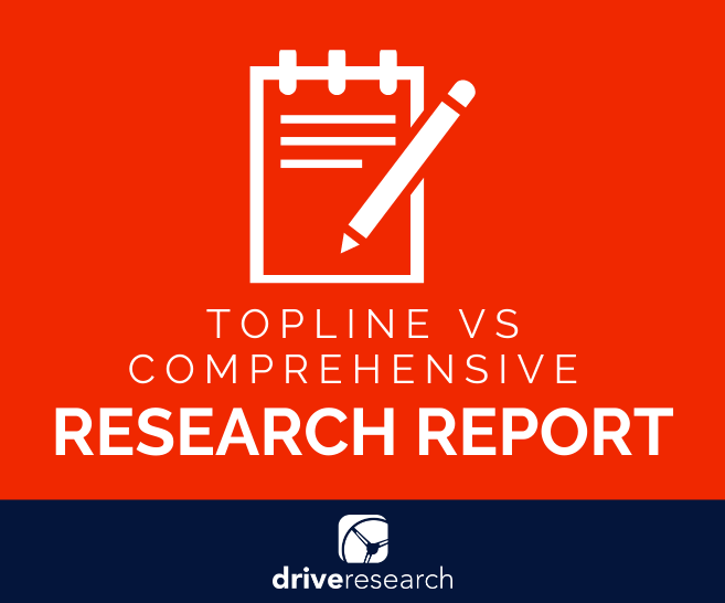 Blog: Topline or Comprehensive Market Research Report: What's the Difference?