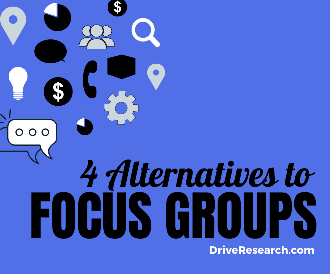 Blog: 3 Alternatives to Focus Groups in Market Research
