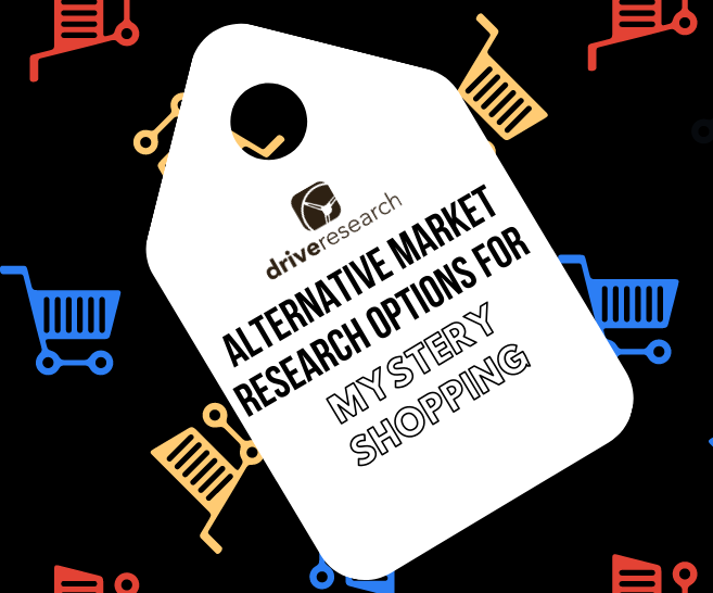 Blog: 3 Alternative Market Research Options for Mystery Shopping