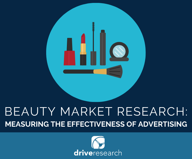 Beauty Market Research: Measuring the Effectiveness of Advertising