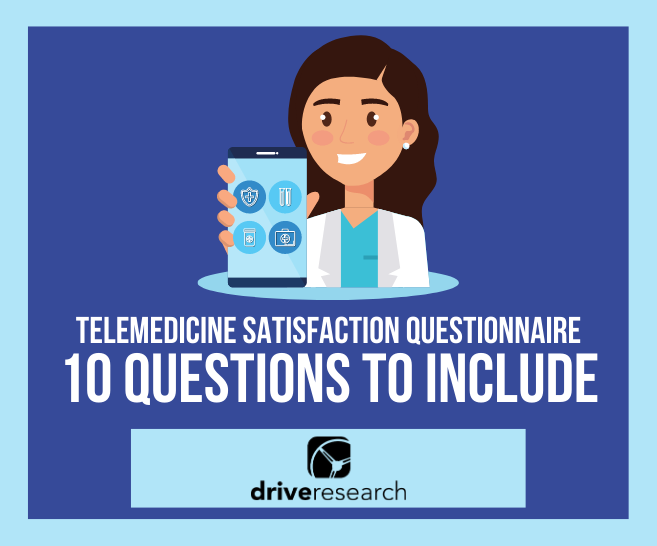 Blog: Telemedicine Satisfaction Questionnaire: 10 Questions You Should Be Asking