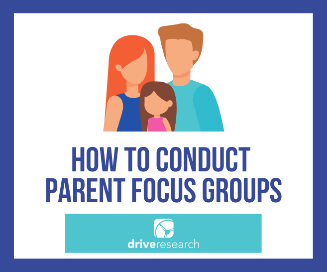 Blog: How to Conduct Parent Focus Groups | Education Market Research Company