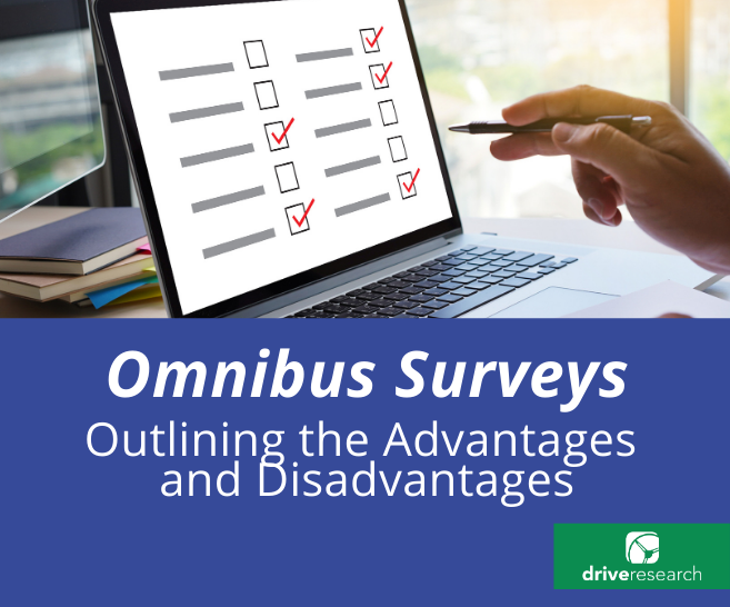 Blog: What are the Advantages and Disadvantages of Omnibus Surveys?