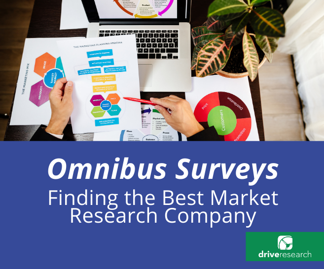 Blog: 5 Factors to Look for in an Omnibus Survey Company