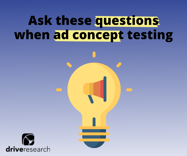 Blog: 11 Ad Concept Testing Example Survey Questions to Steal Right Now