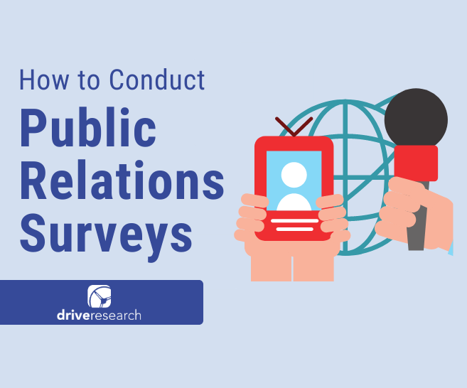 Blog: 4 Steps to Conducting a PR Survey | Marketing Research Firm